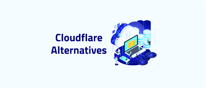 best cloudflare alternatives