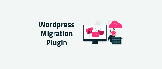 best wordpress migration plugin